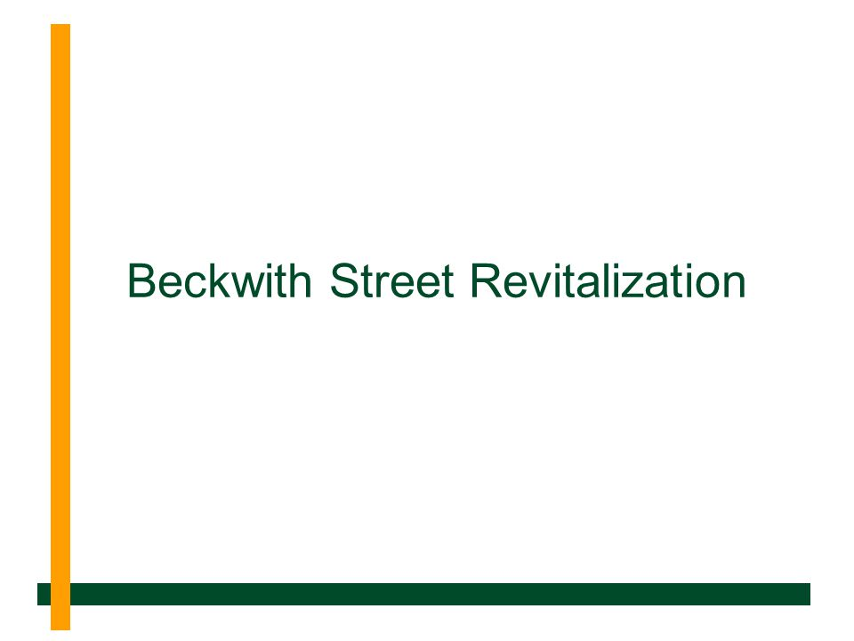 Beckwith Street Revitalization