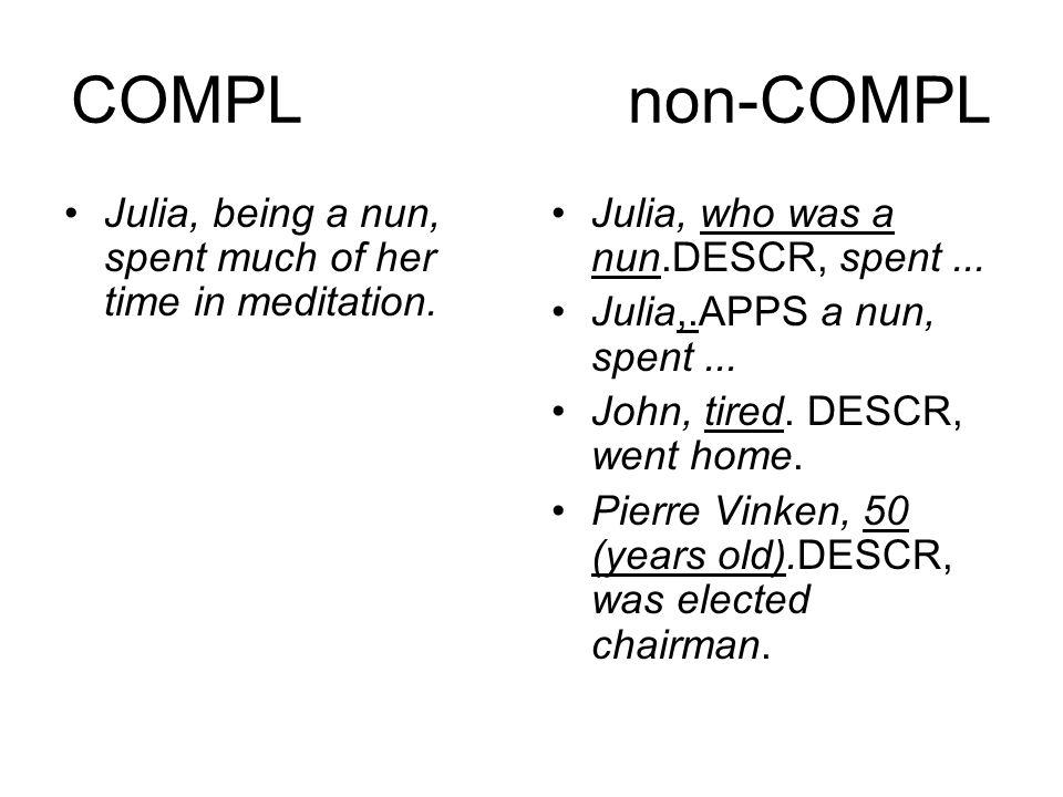 Comparison Mary sang like John.= Mary sang equally like John sang.