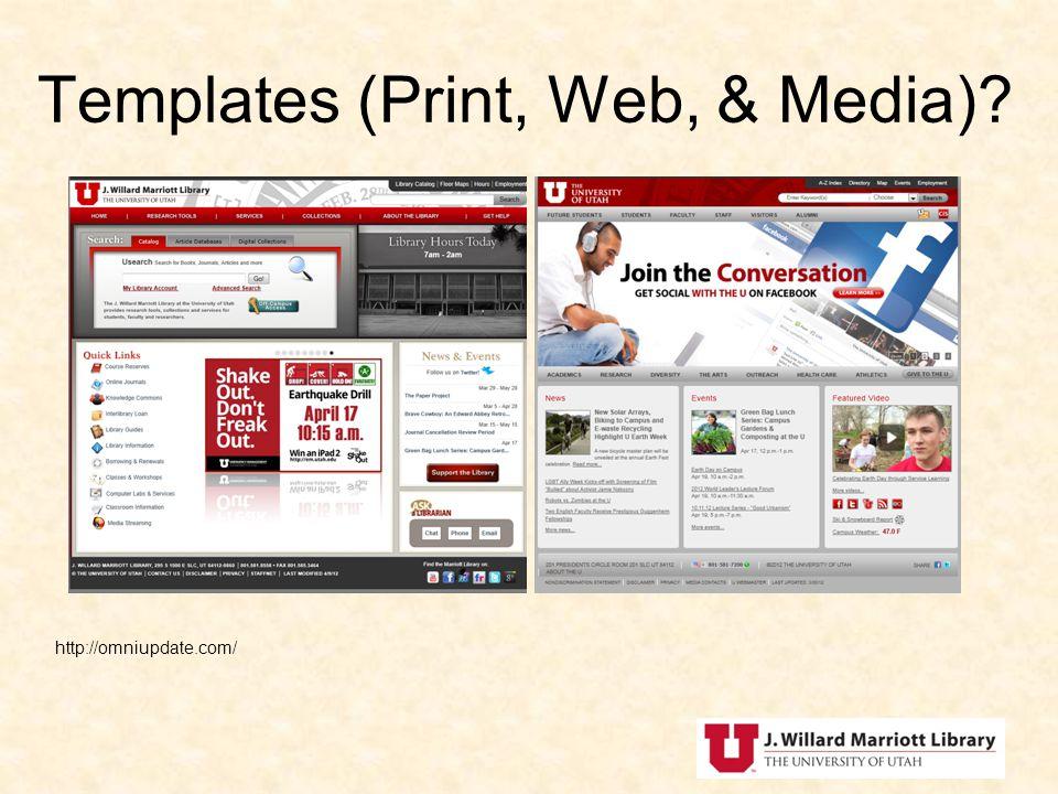 Templates (Print, Web, & Media)? http://omniupdate.com/