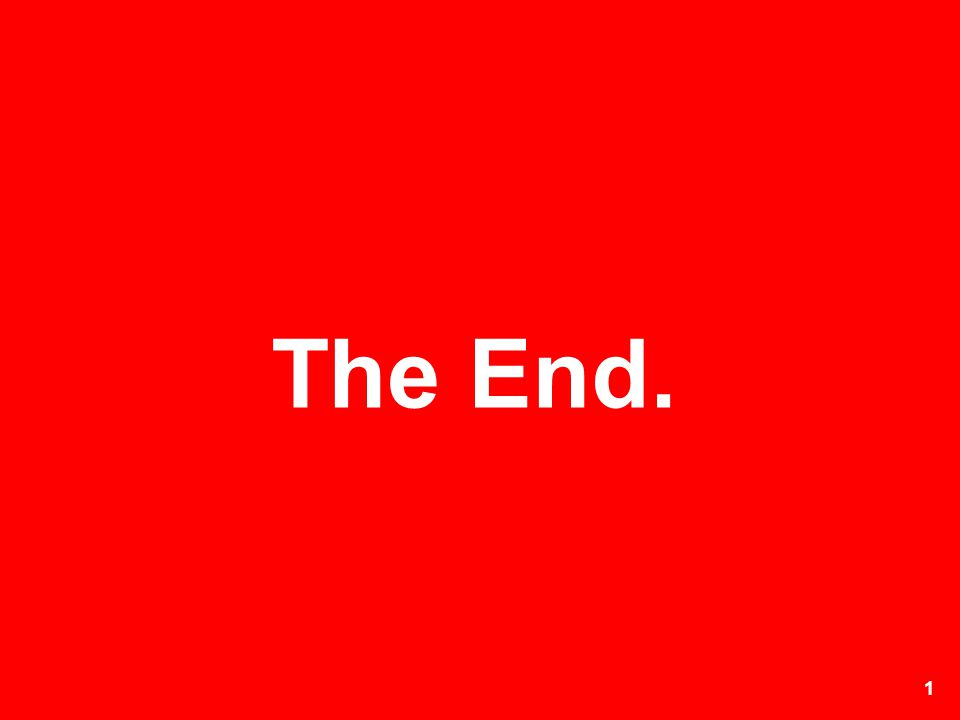 1 The End.