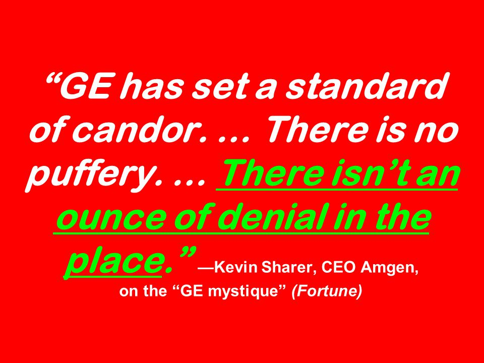 GE has set a standard of candor. … There is no puffery.