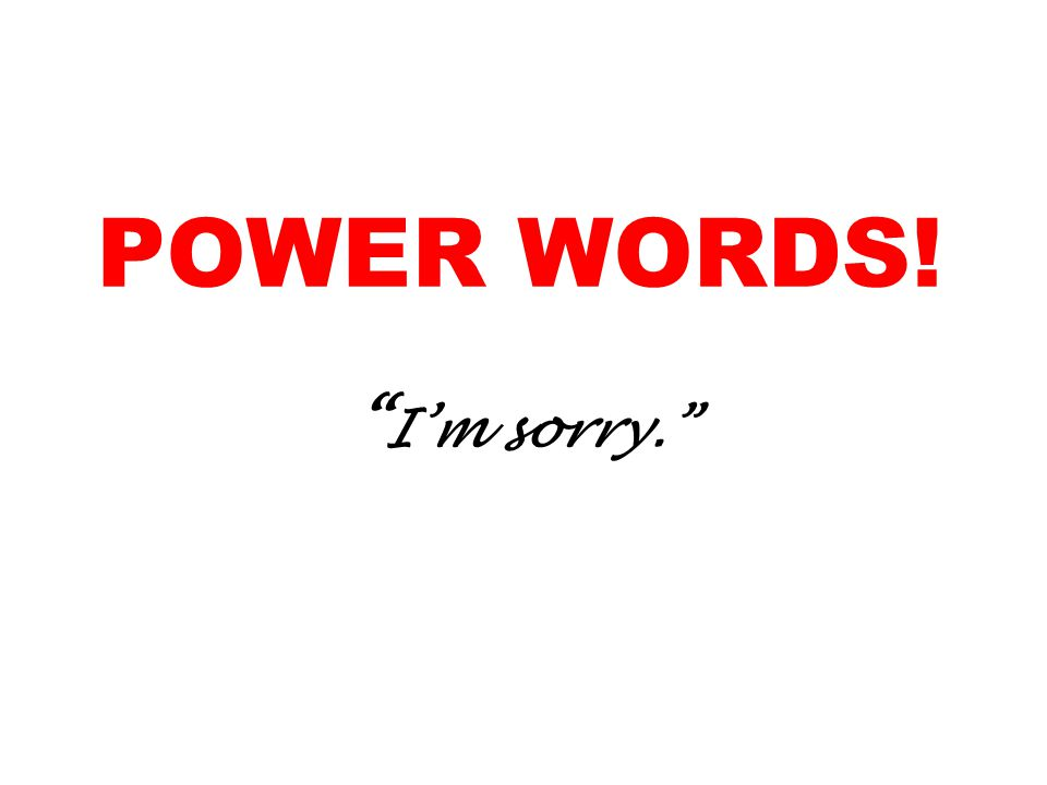 POWER WORDS! Im sorry.