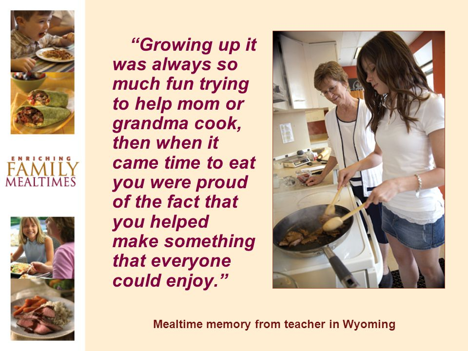 Growing up it was always so much fun trying to help mom or grandma cook, then when it came time to eat you were proud of the fact that you helped make something that everyone could enjoy.