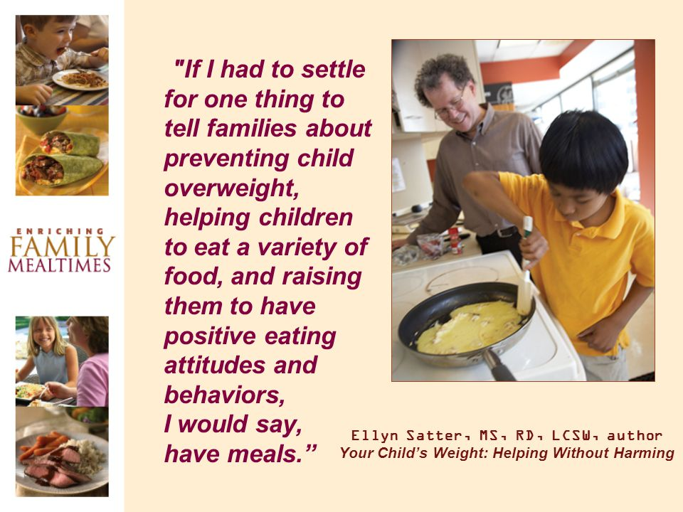 Family Mealtimes Making a commitment to enjoy eating together