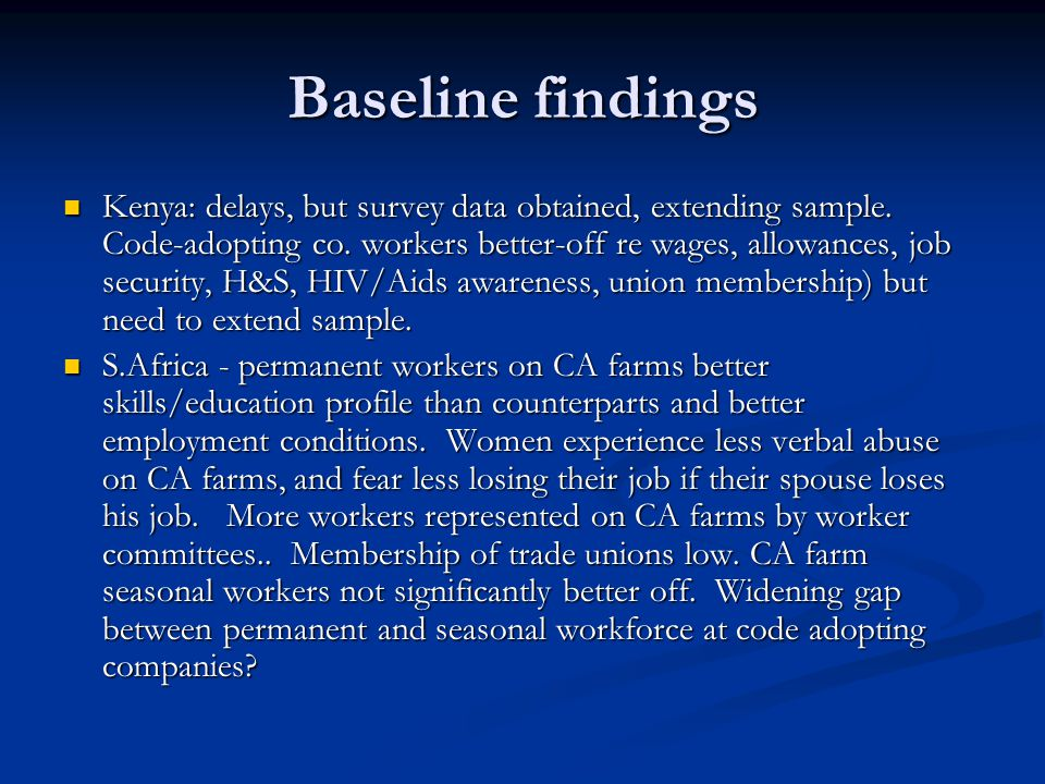 Baseline findings Kenya: delays, but survey data obtained, extending sample.