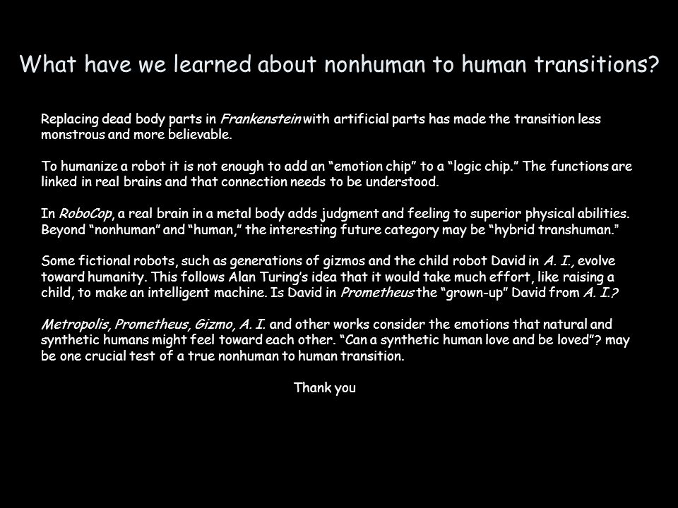 What have we learned about nonhuman to human transitions.