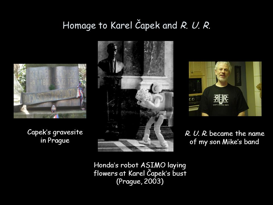 Homage to Karel Čapek and R.U. R.