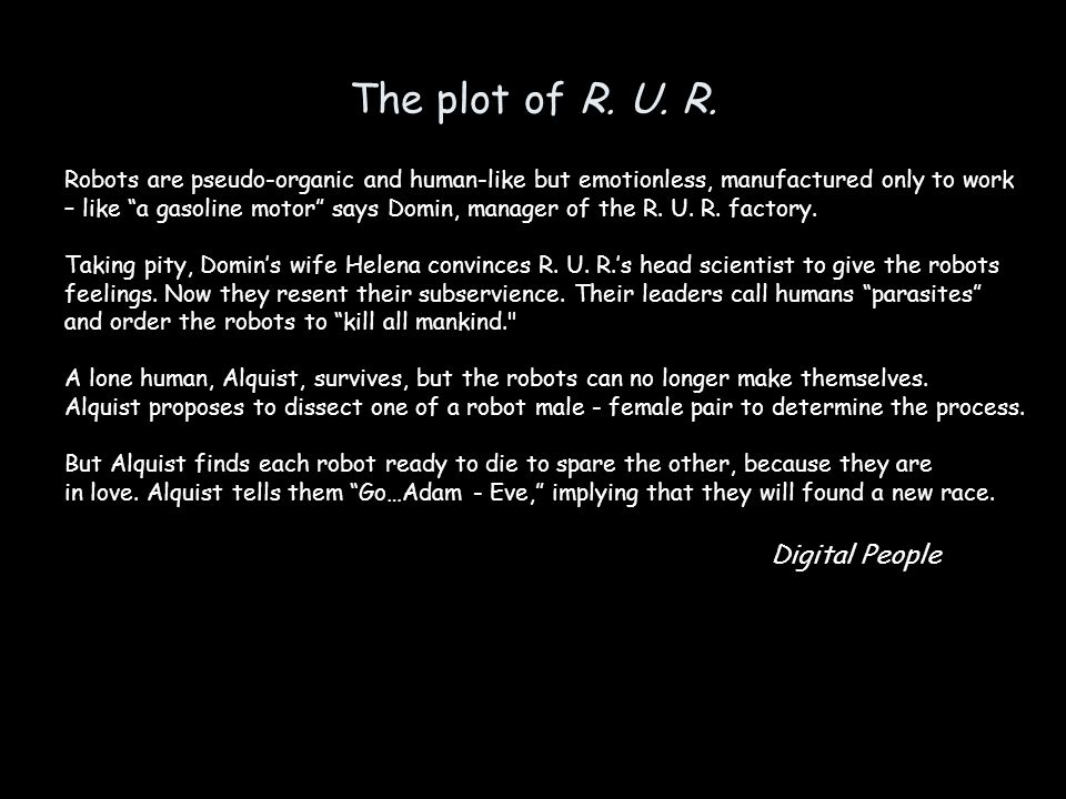 The plot of R.U. R.