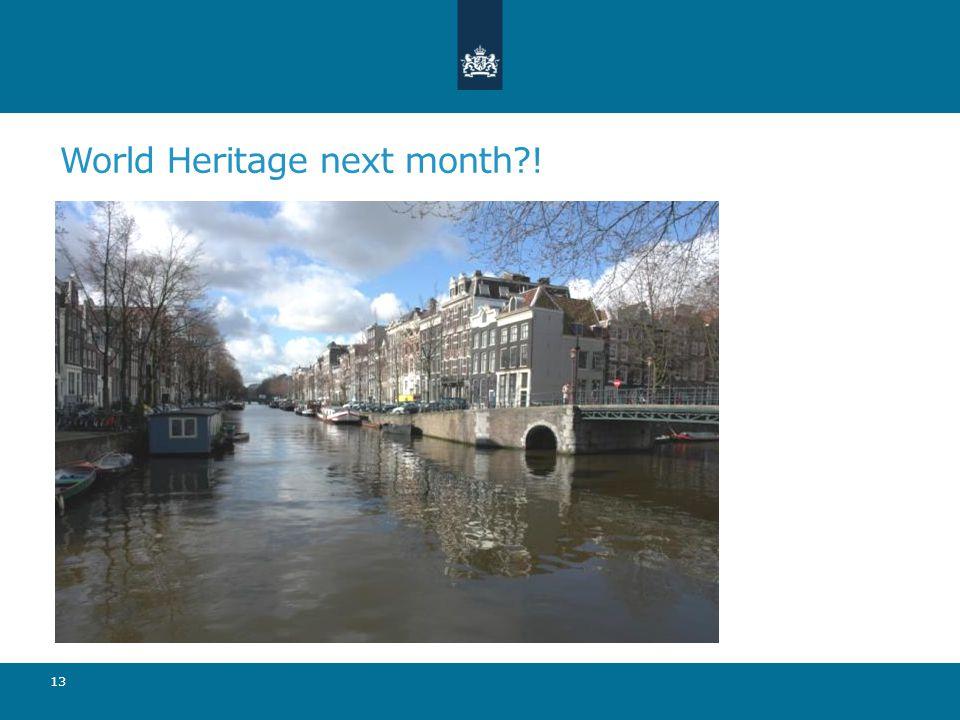 World Heritage next month ! 13