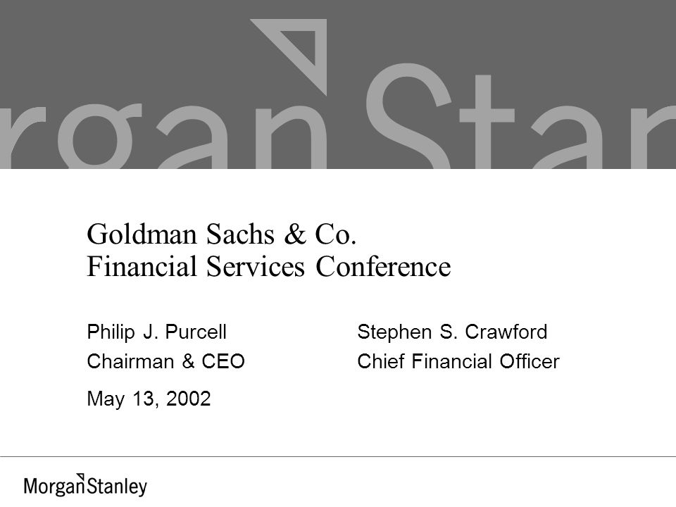 Goldman Sachs & Co. Financial Services Conference Philip J.