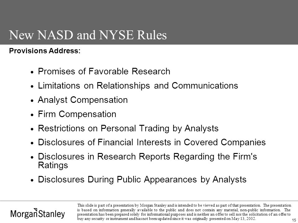 15 This slide is part of a presentation by Morgan Stanley and is intended to be viewed as part of that presentation.