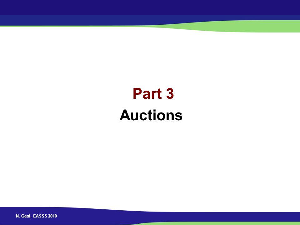 N. Gatti, EASSS 2010 Part 3 Auctions