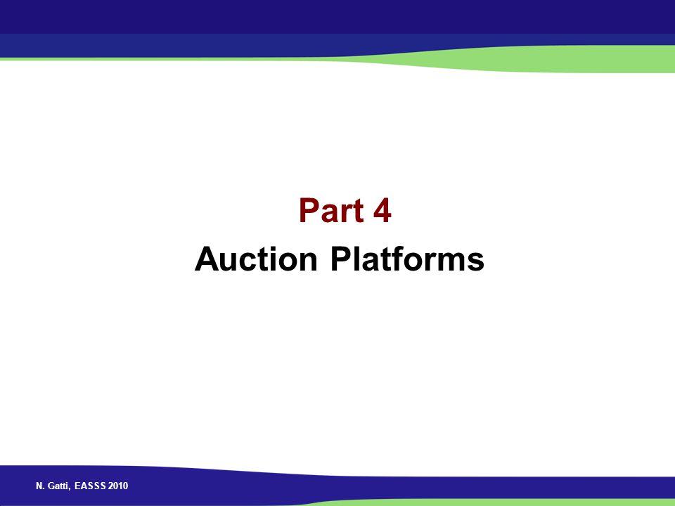 N. Gatti, EASSS 2010 Part 4 Auction Platforms