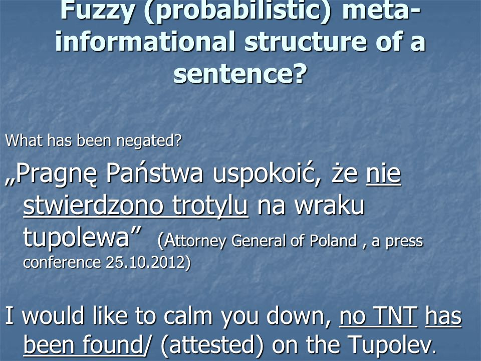 Fuzzy (probabilistic) meta- informational structure of a sentence.