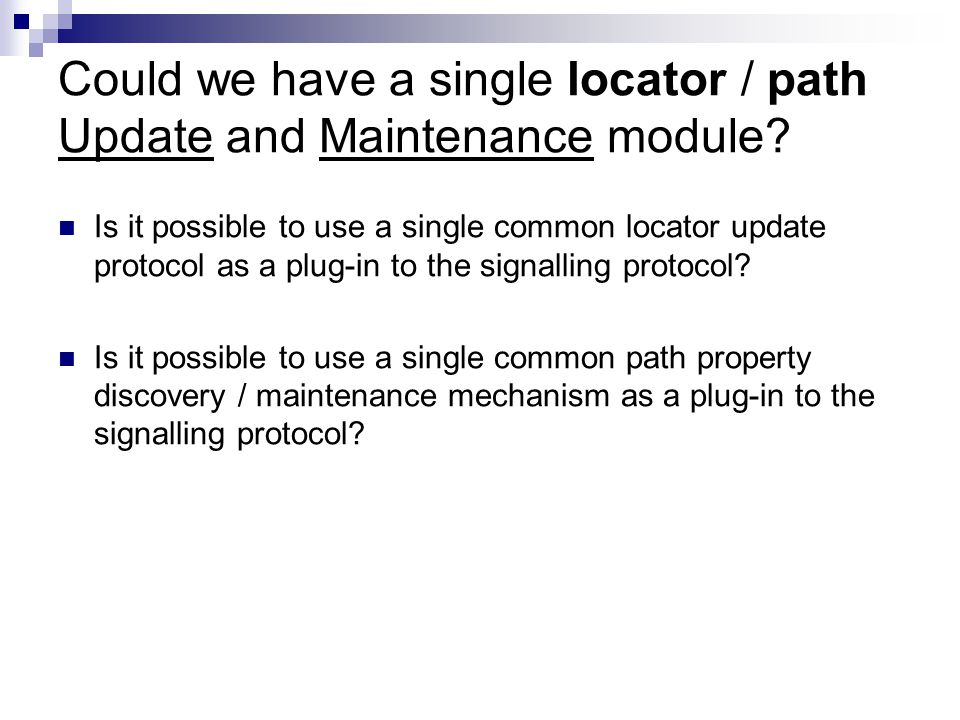 Could we have a single locator / path Update and Maintenance module.