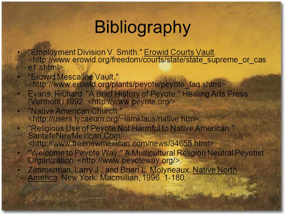 Bibliography Employment Division V. Smith. Erowid Courts Vault..