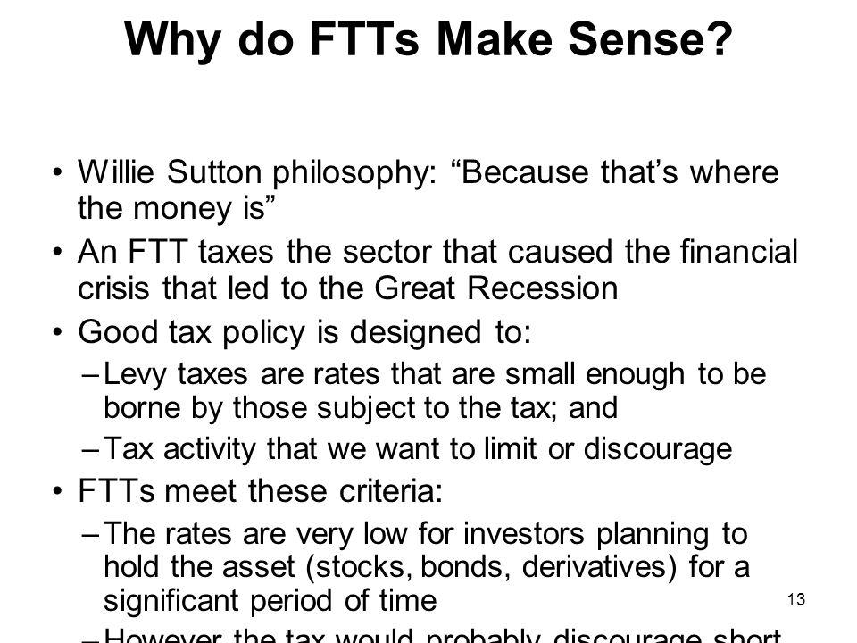 13 Why do FTTs Make Sense.