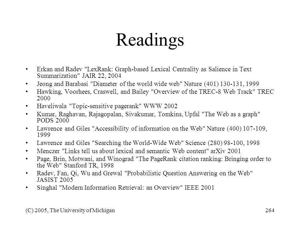 (C) 2005, The University of Michigan264 Readings Erkan and Radev