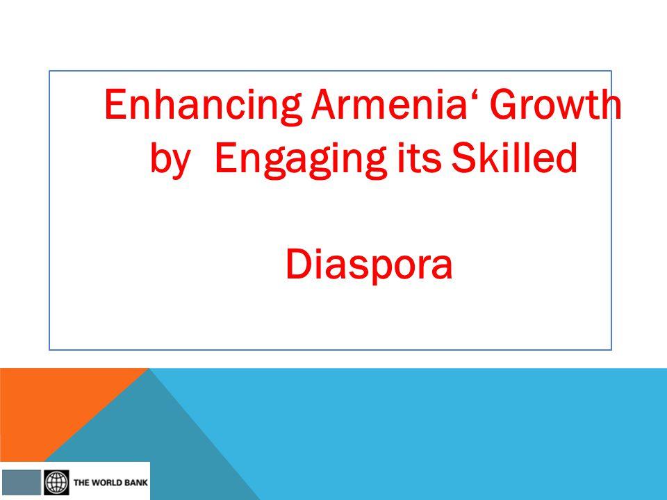 Enhancing Armenia Growth by Engaging its Skilled Diaspora