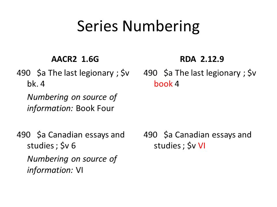 Series Numbering AACR2 1.6G 490 $a Memoir / Royal British Columbia Museum, $x 0843-5383 ; $v no.