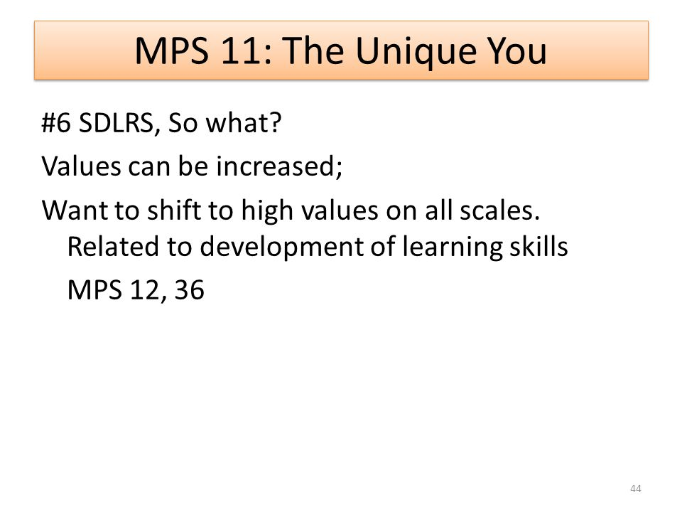 MPS 11: The Unique You #6 SDLRS, So what.