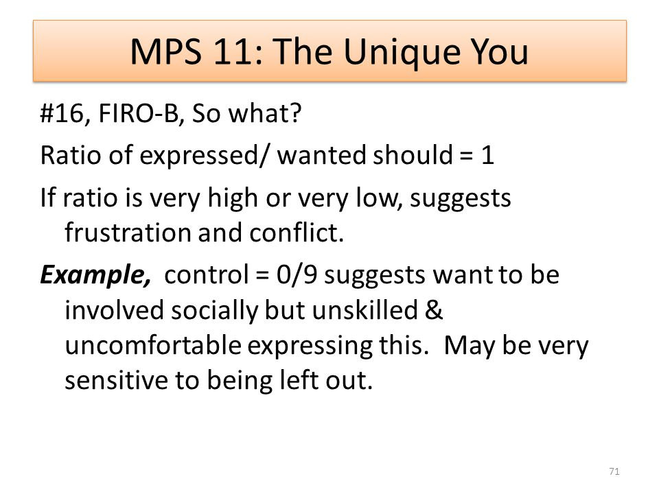 MPS 11: The Unique You #16, FIRO-B, So what.