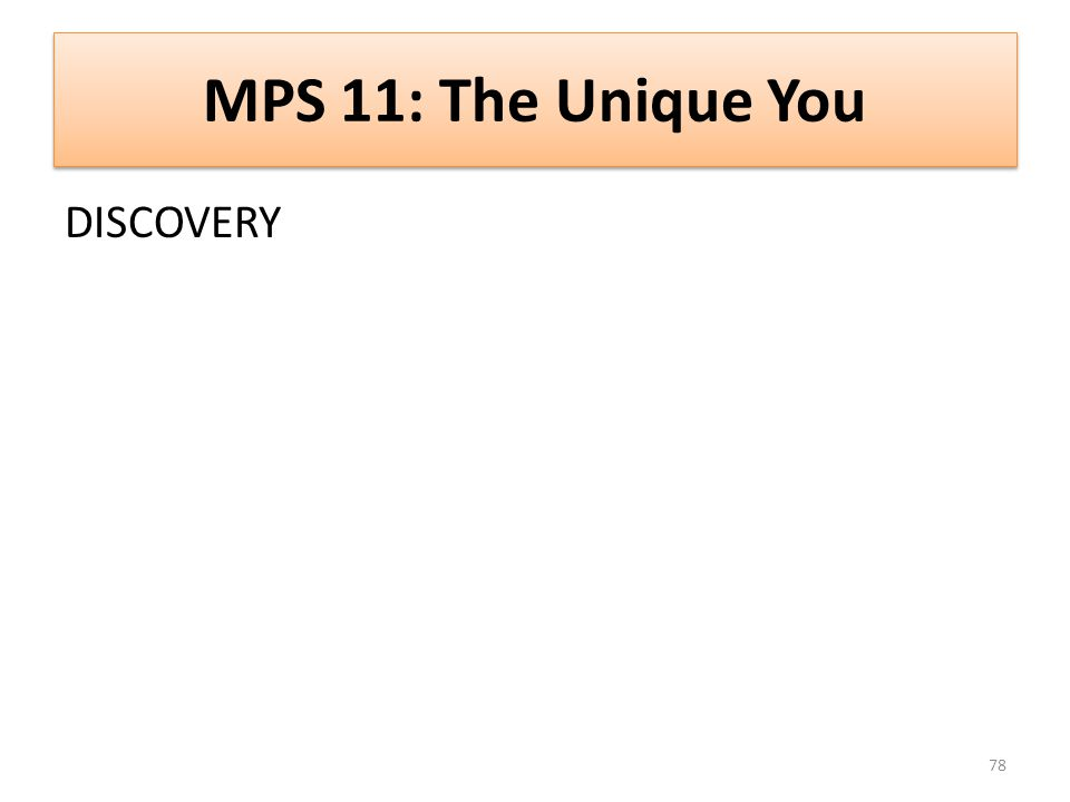 MPS 11: The Unique You DISCOVERY 78