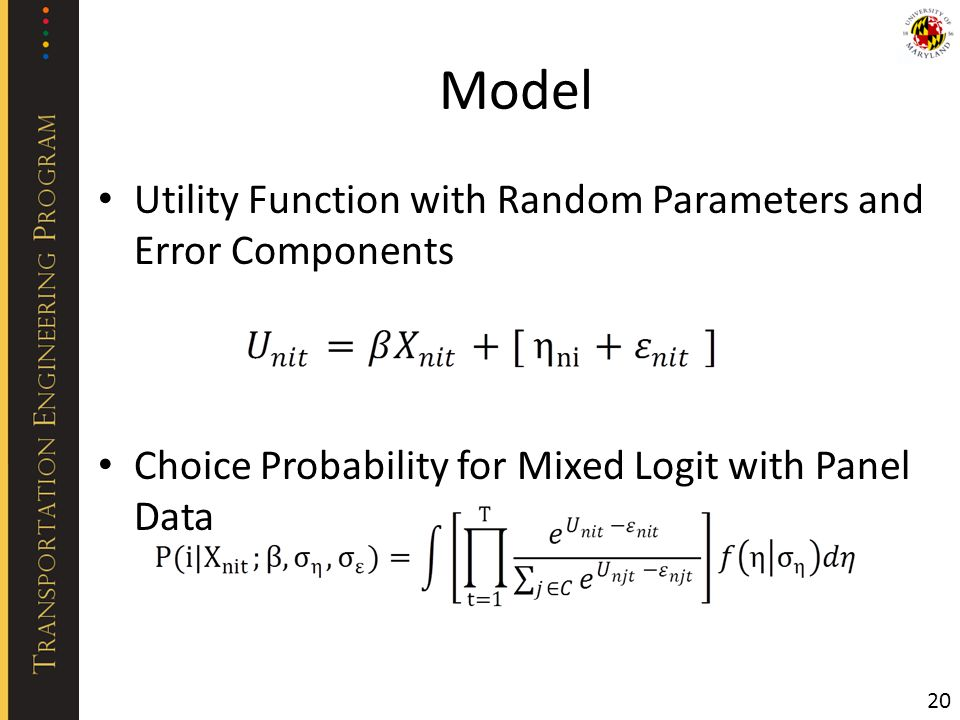 Model Utility Function with Random Parameters and Error Components Choice Probability for Mixed Logit with Panel Data 20