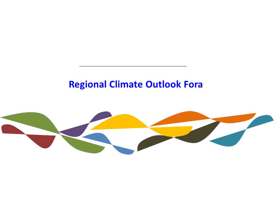 Regional Climate Outlook Fora