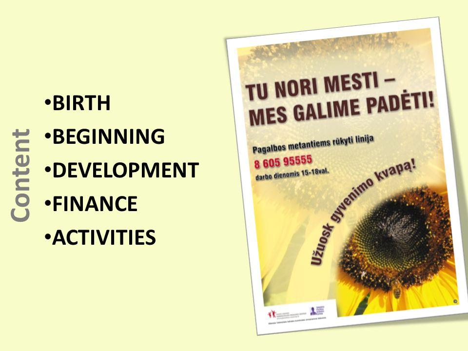 Content BIRTH BEGINNING DEVELOPMENT FINANCE ACTIVITIES