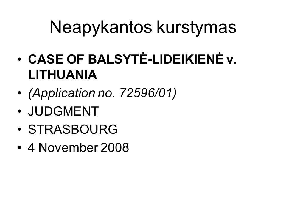 Neapykantos kurstymas CASE OF BALSYTĖ-LIDEIKIENĖ v. LITHUANIA (Application no. 72596/01) JUDGMENT STRASBOURG 4 November 2008