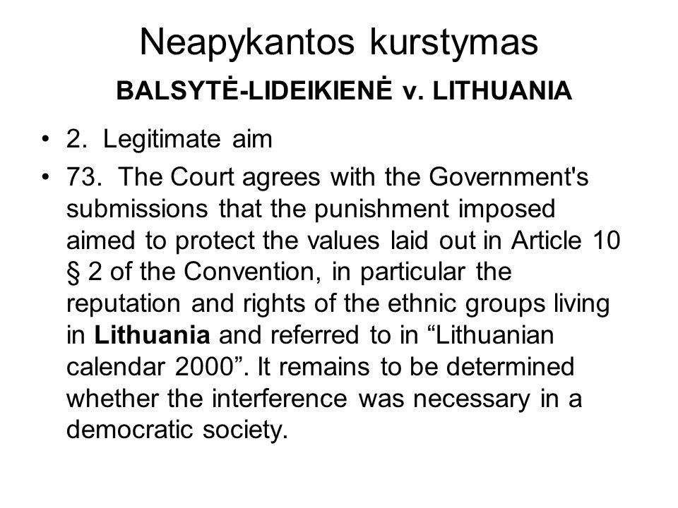 Neapykantos kurstymas BALSYTĖ-LIDEIKIENĖ v. LITHUANIA 2.