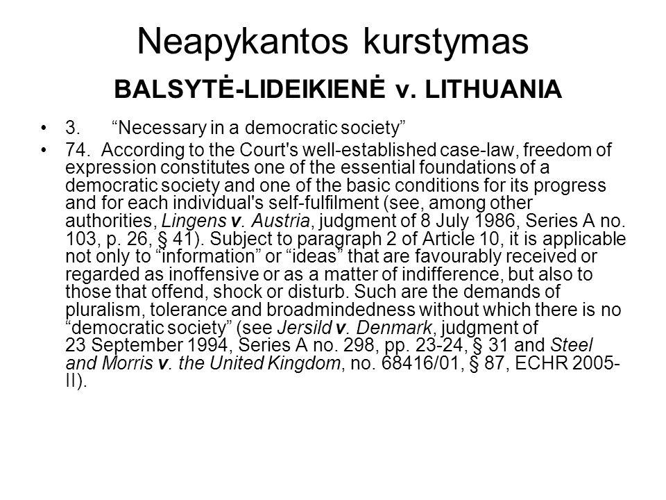 Neapykantos kurstymas BALSYTĖ-LIDEIKIENĖ v. LITHUANIA 3.