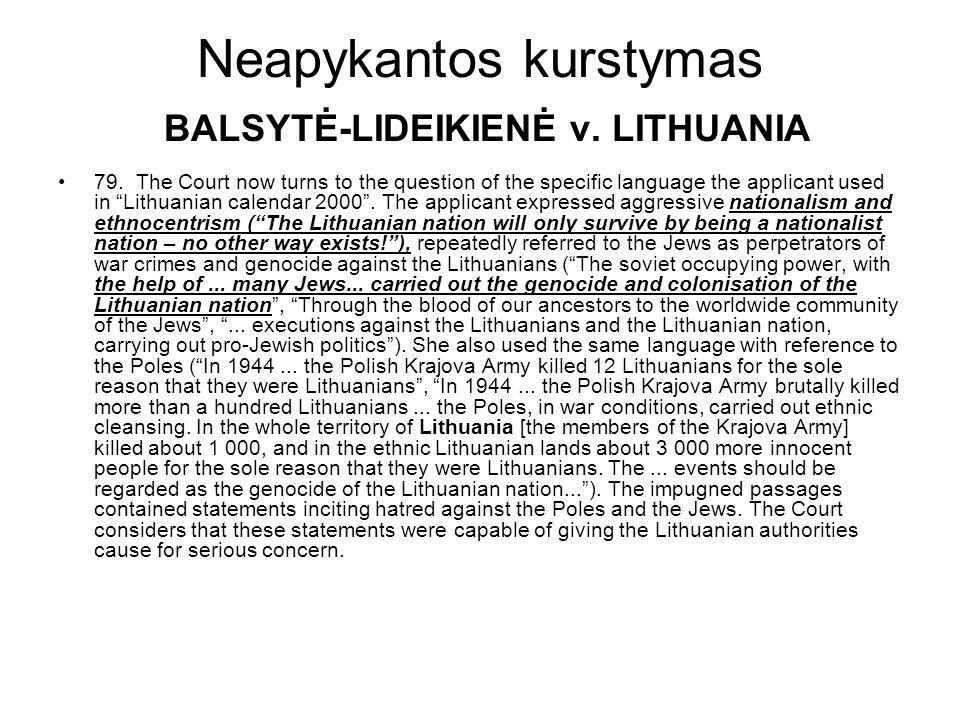 Neapykantos kurstymas BALSYTĖ-LIDEIKIENĖ v. LITHUANIA 79.