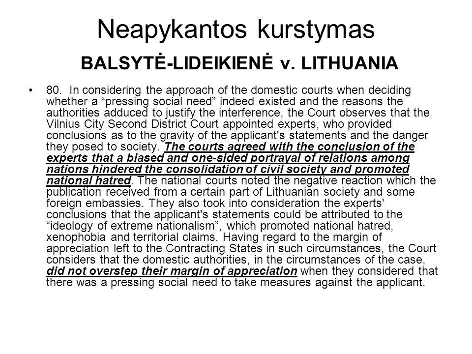 Neapykantos kurstymas BALSYTĖ-LIDEIKIENĖ v. LITHUANIA 80.