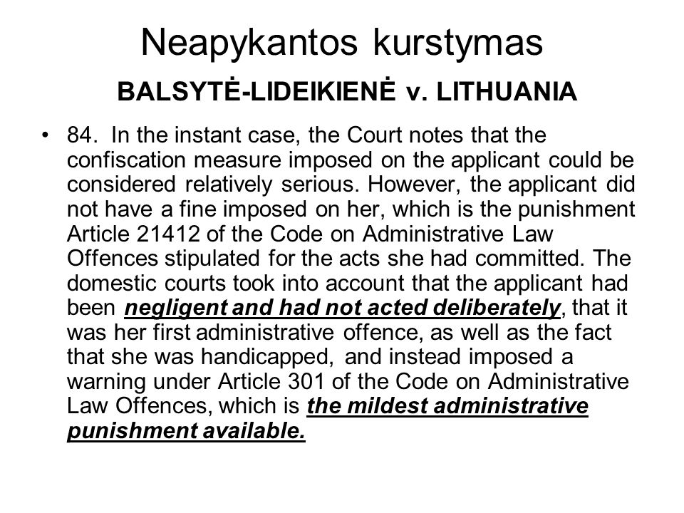 Neapykantos kurstymas BALSYTĖ-LIDEIKIENĖ v. LITHUANIA 84.