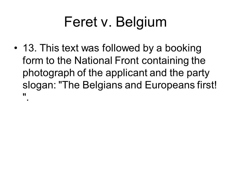 Feret v. Belgium 13.