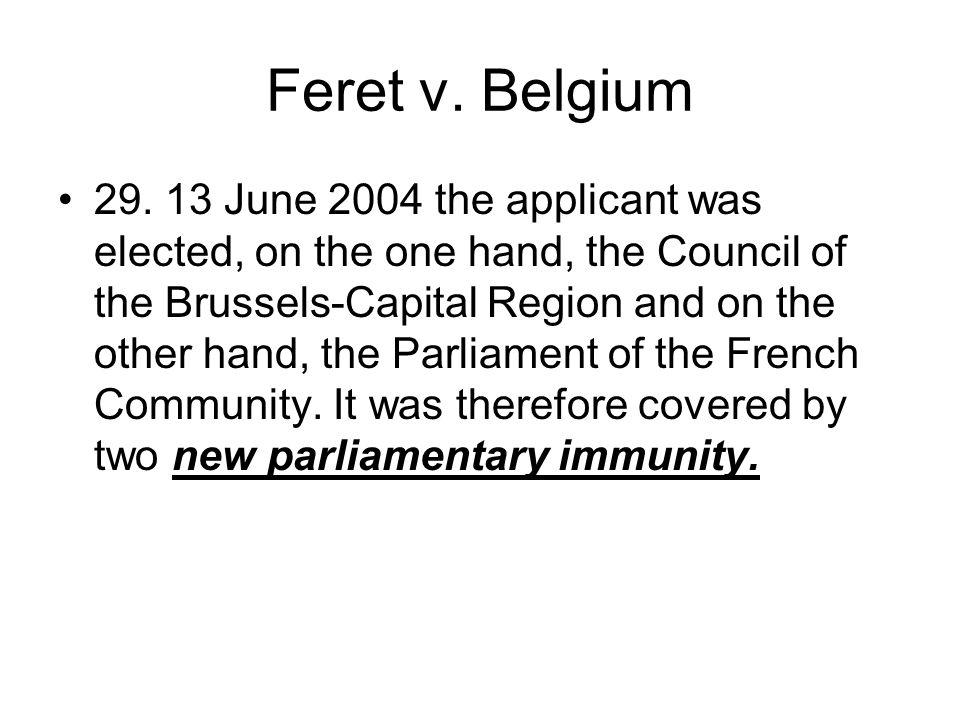 Feret v. Belgium 29.