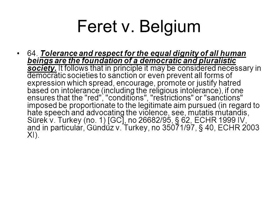 Feret v. Belgium 64.