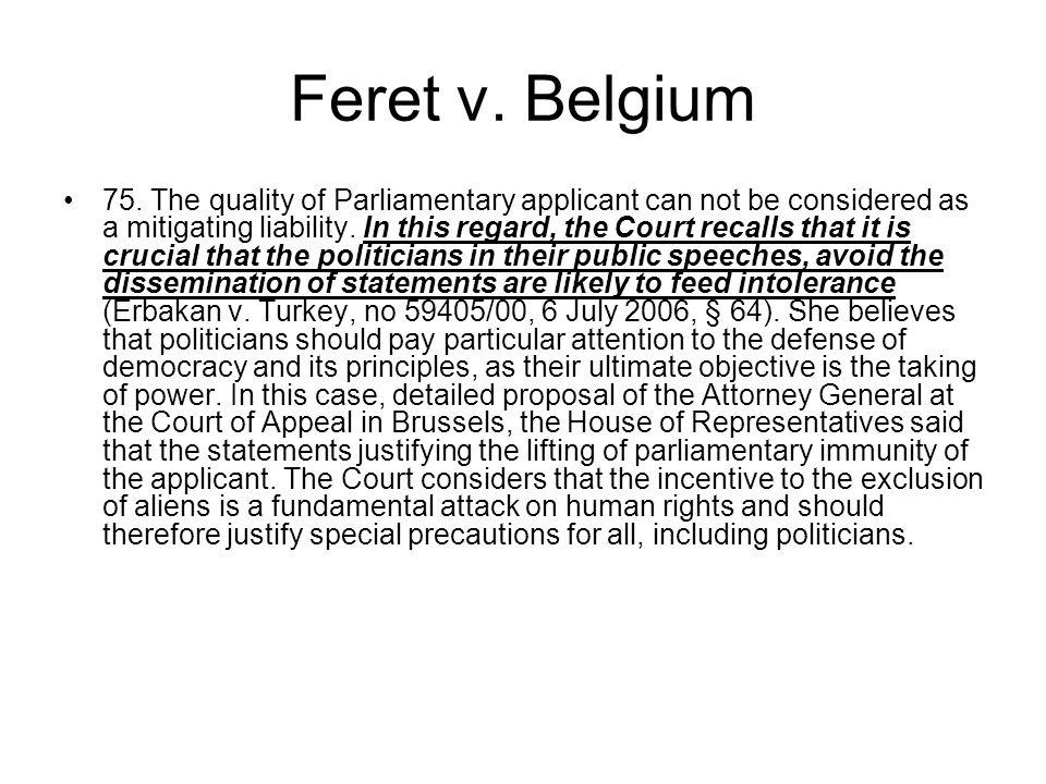 Feret v. Belgium 75.