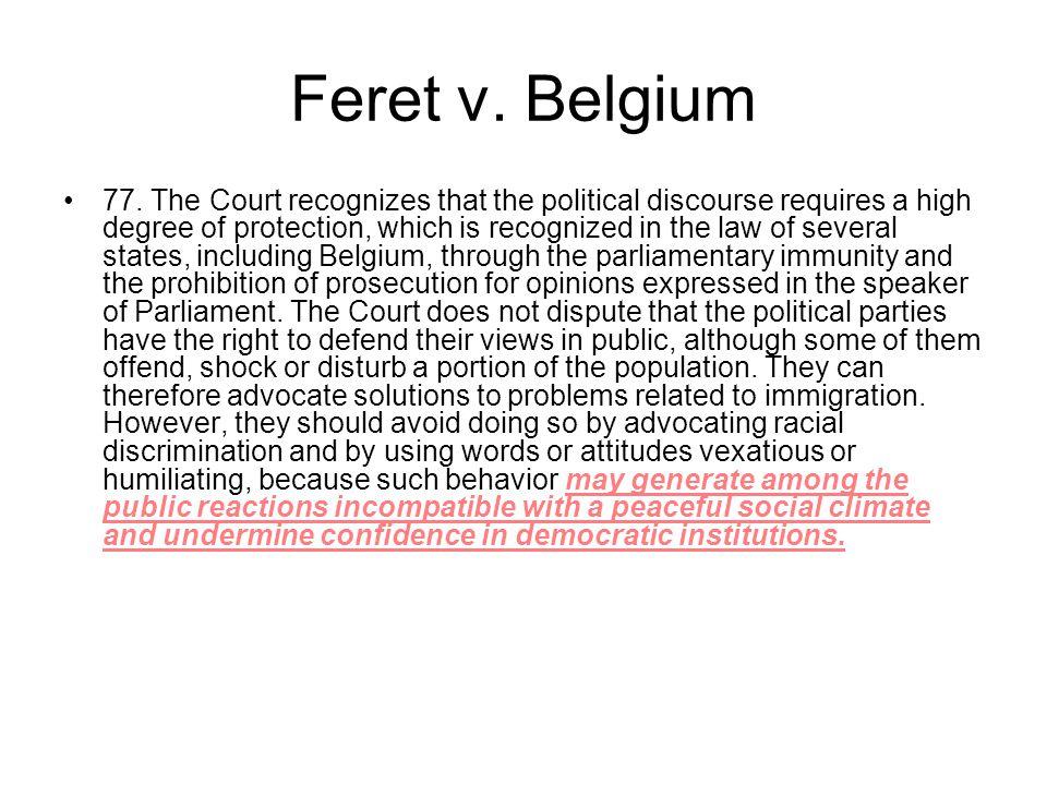 Feret v. Belgium 77.