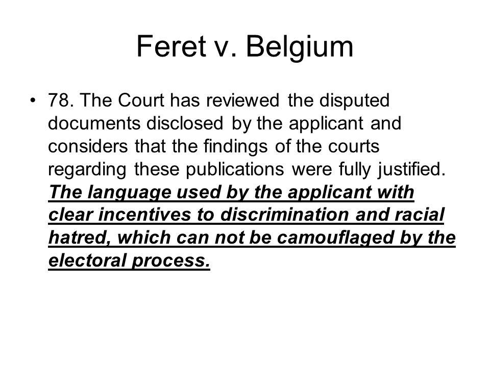 Feret v. Belgium 78.