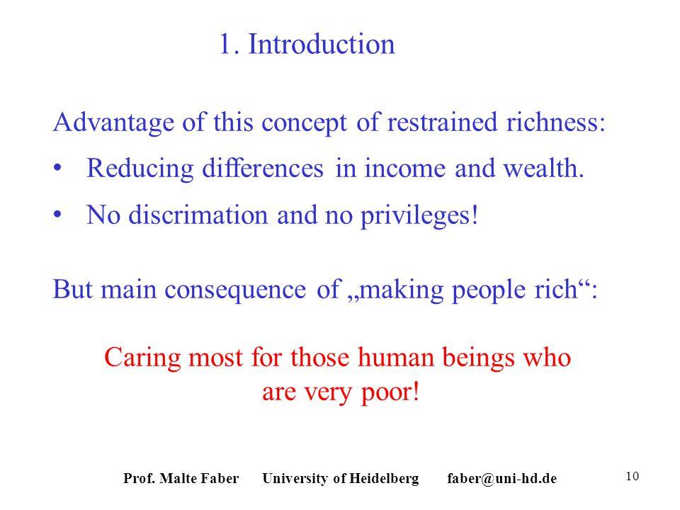 Prof. Malte Faber University of Heidelberg faber@uni-hd.de 10 1.