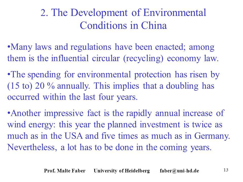 Prof. Malte Faber University of Heidelberg faber@uni-hd.de 13 2.