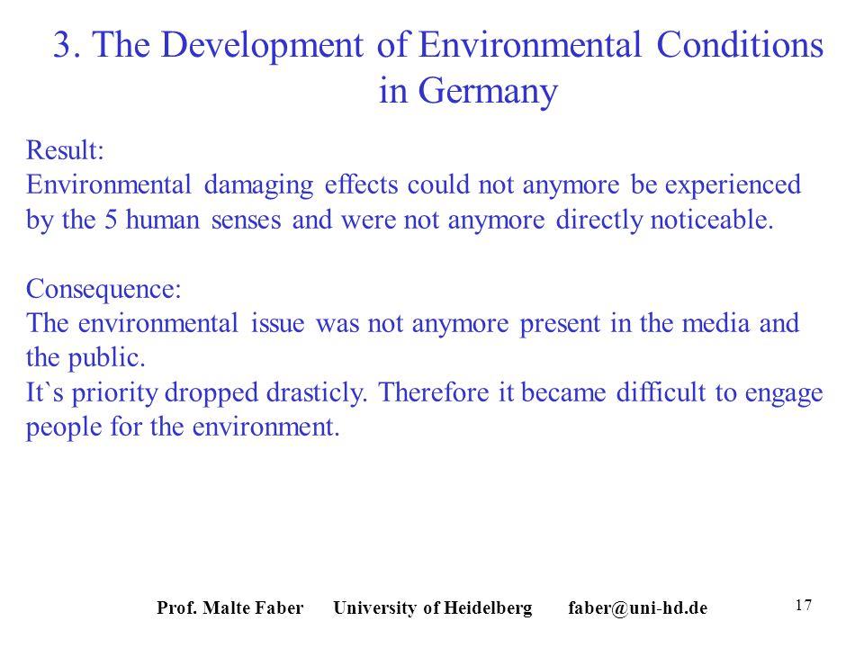 Prof. Malte Faber University of Heidelberg faber@uni-hd.de 17 3.