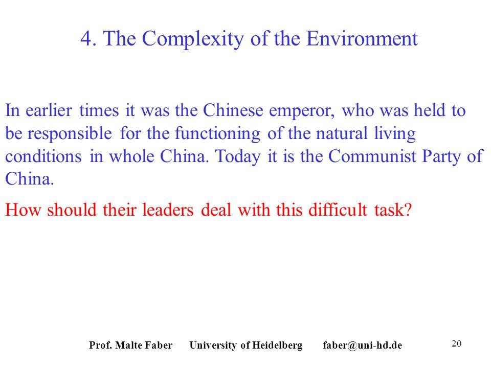 Prof. Malte Faber University of Heidelberg faber@uni-hd.de 20 4.