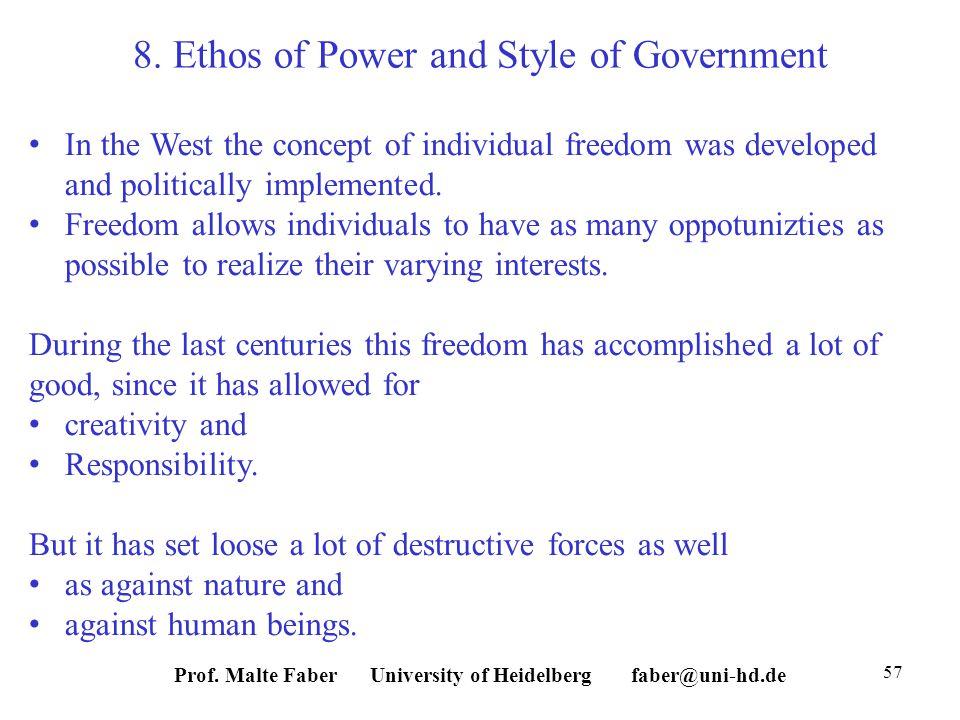 Prof. Malte Faber University of Heidelberg faber@uni-hd.de 57 8.