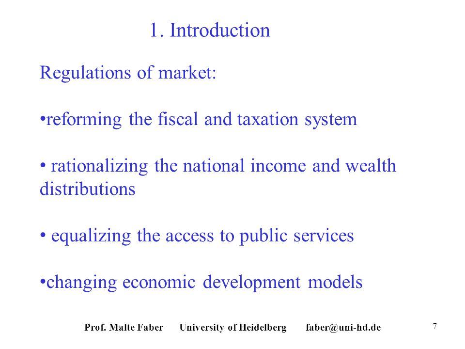 Prof. Malte Faber University of Heidelberg faber@uni-hd.de 7 1.