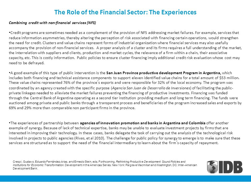 The Role of the Financial Sector: The Experiences Combining credit with non-financial services (NFS) Credit programs are sometimes needed as a complem