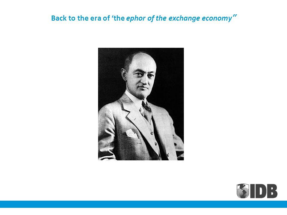 Back to the era of the ephor of the exchange economy
